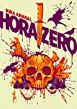 Hora Zero (Saga Zero Livro 2) (Portuguese Edition)