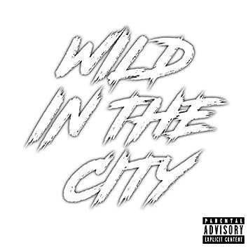 Wild In The City