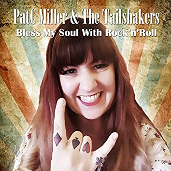 Bless My Soul with Rock'n'roll