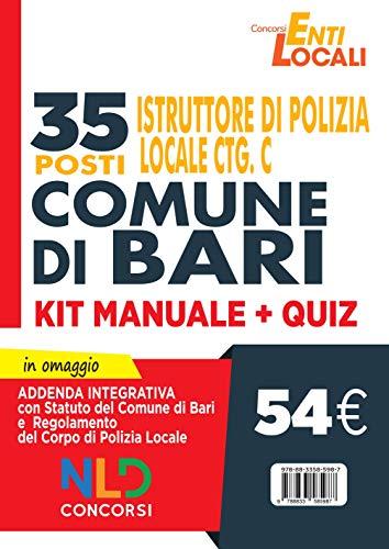 Comune di Bari. 35 posti istruttore di polizia locale Cat. C. Kit Manuale + Quiz