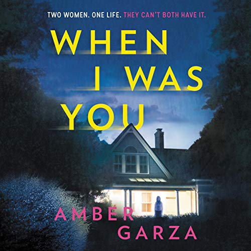 When I Was You Audiobook By Amber Garza cover art