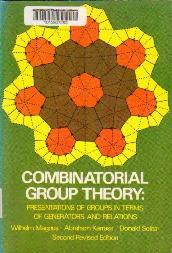 Combinatorial Group Theory: Presentations of Groups in Terms of Generators and Relationsの詳細を見る