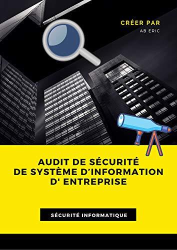 Couverture du livre Audit et Sécurité de système d'information: Sécurité de système d'information