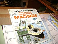 Robert Crowther's Most Amazing Pop Up Book Of Machines 0670823392 Book Cover