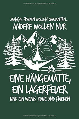 Frauen: Hängematte statt Diamanten: Notizbuch für Wandern Berg-Wandern Bergsteigen Klettern Outdoor Trekking Camping
