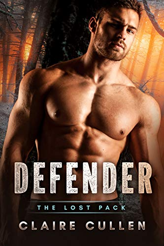 Defender (The Lost Pack Book 1)