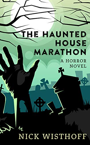 The Haunted House Marathon