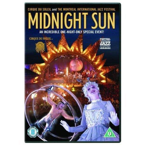 Cirque Du Soleil: Midnight Sun [Edizione: Regno Unito]