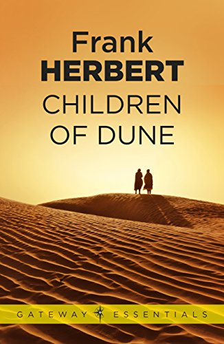 Children Of Dune: The Third Dune Novel (The Dune Sequence Book 3) (English Edition)