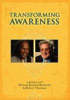Transforming Awareness