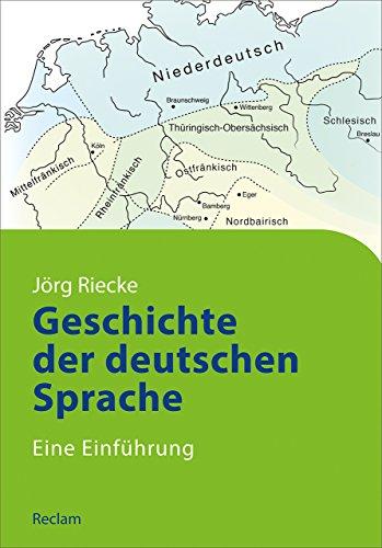 Geschichte der deutschen Sprache: Eine Einführung (Reclams Studienbuch Germanistik)
