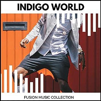 Indigo World - Fusion Music Collection