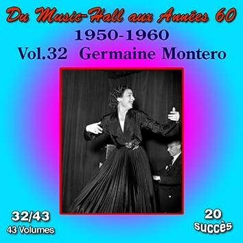 Du Music-Hall aux Années 60 (1950-1960): Germaine Montero, Vol. 32/43