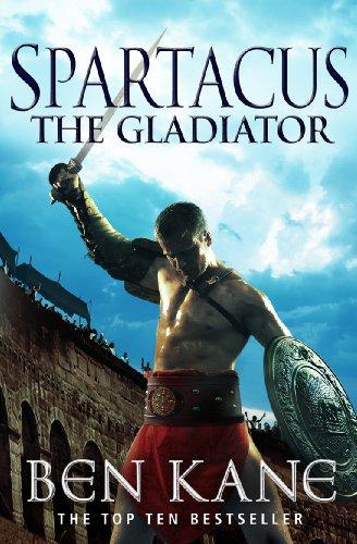 Spartacus: The Gladiator: (Spartacus 1) (English Edition)