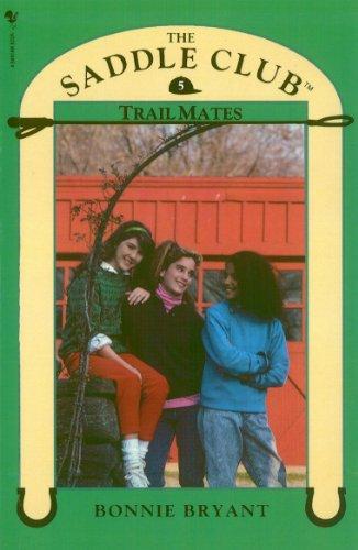Saddle Club Book 5: Trail Mates (Saddle Club series) (English Edition)