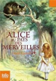 Alice Au Pays DES Merveilles (French Edition) by Lewis Carroll(1983-06-01) - Gallimard - 01/01/1983