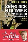 Sherlock Holmes et le mystère du Haut-Kœnigsbourg (French Edition)