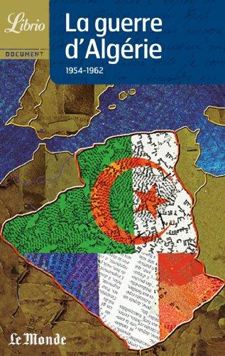 La Guerre d'Algérie, 1954-1962