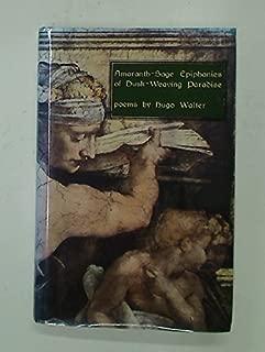 Amaranth-Sage Epiphanies of Dusk-Weaving Paradise. 2nd ed.