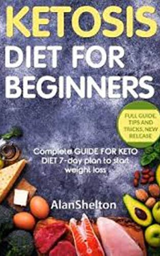 keto diet book: Learn how to start the ketogenic diet the right way! (the ultimate guide for beginners)