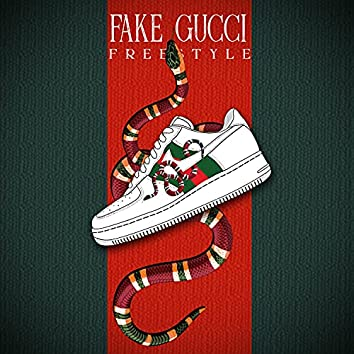 Fake Gucci Freestyle