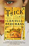 The Trick: A Novel
