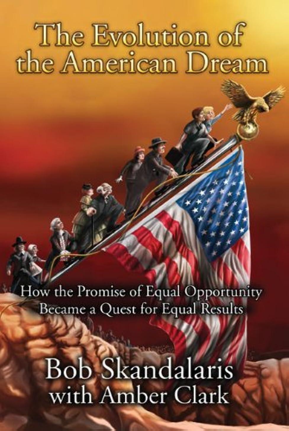 上記の頭と肩相手血まみれのThe Evolution of the American Dream (English Edition)