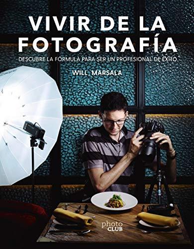 Vivir de la fotografía (Photoclub)