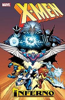 X-Men: Inferno by [Various, Marc Silvestri, Bret Blevins, Jon Bogdanove]