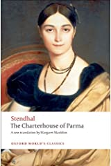 The Charterhouse of Parma (Oxford World's Classics) Kindle Edition