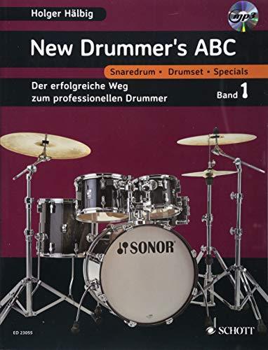 New Drummer's ABC: Der erfolgreiche Weg zum professionellen Drummer. Band 1. Schlagzeug. Lehrbuch mit mp3-CD.