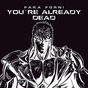 You're Already Dead