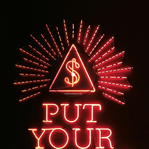 [画像:PUT YOUR MONEY ON ME [12 inch Analog]]