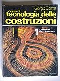 Corso di tecnologia delle costruzioni. I materiali da costruzione (Vol. 1)...