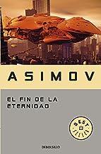 El fin de la eternidad (Best Seller)