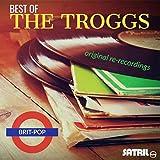 Best of The Troggs Original Re-recordings