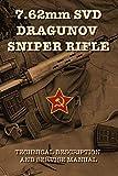 7.62mm SVD DRAGUNOV SNIPER RIFLE: TECHNICAL...