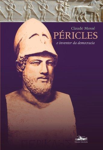 Péricles: o inventor da democracia