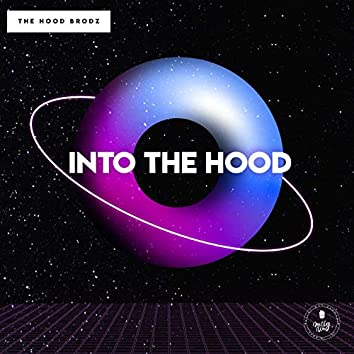 Into the Hood