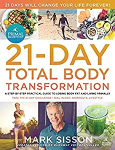 Free the primal blueprint 21 day total body transformation a step the primal blueprint 21 day total body transformation a step by step gene reprogramming ebook malvernweather Choice Image