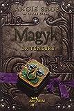 Magyk. Livre Six- La Ténèbre