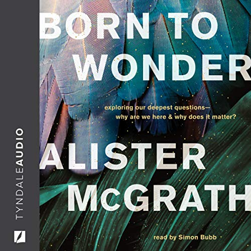 Born to Wonder Audiobook By Alister E. McGrath cover art