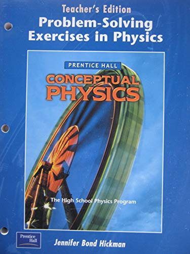 Conceptual Physics: Problem-Solving Exercises In Physics, Teacher's Edition