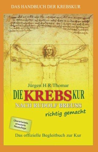 Die KREBSkur nach Rudolf Breuss richtig gemacht: Das offizielle Begleitbuch zur Kur (Schwarz-Weiß-Version)