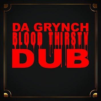 Blood Thirsty Dub