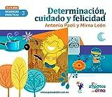 SD3 Determinacion, Cuidado y Felicidad: Secuencias Didacticas Mutuo Aprecio