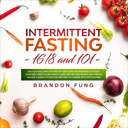 Intermittent Fasting 16/8 and 101 cover art