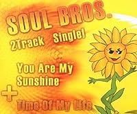 You Are My Sunshine/Ti