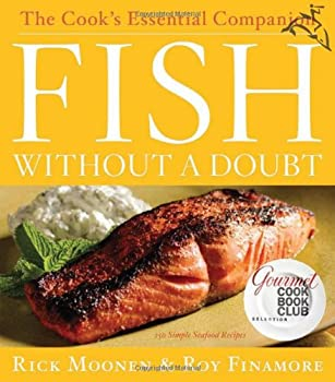 Fish Without a Doubt  The Cook s Essential Companion