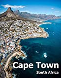 Cape Town South Africa: Coffee Table Photography Travel Picture Book Album Of An African Country And Port Coast City Large Size Photos Cover